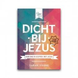 Dicht bij Jezus (Voor tieners)